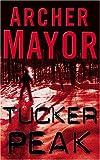 Mayor, Archer: Tucker Peak