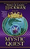 Hickman, Tracy; Hickman, Laura: Mystic Quest