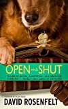 Rosenfelt, David: Open and Shut