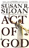 Sloan, Susan R.: Act of God