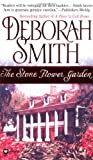 Smith, Deborah: The Stone Flower Garden