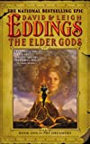 Eddings, David: The Elder Gods: Book One of the Dreamers
