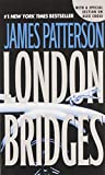 Patterson, James: London Bridges