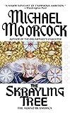 Moorcock, Michael: The Skrayling Tree: The Albino in America (Aspect Fantasy)
