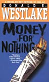 Westlake, Donald E.: Money for Nothing
