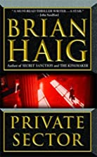 Private Sector by Brian F. Haig