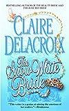 Delacroix, Claire: The Snow White Bride