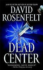 Dead Center by David Rosenfelt