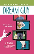 Dream Guy by Candy Halliday