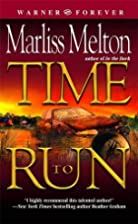 Time to Run (Navy SEALs, Book 3) by Marliss…