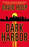 Hosp, David: Dark Harbor