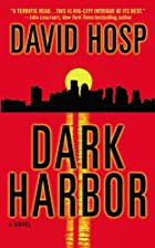Dark Harbor by David Hosp