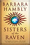 Hambly, Barbara: Sisters of the Raven