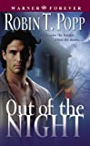 Popp, Robin T.: Out of the Night