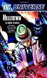 O'Neil, Dennis: DC Universe: Helltown