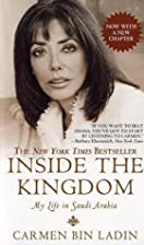 Inside the Kingdom by Carmen Bin Ladin