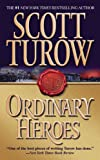 Turow, Scott: Ordinary Heroes