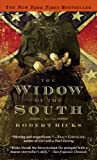 Robert Hicks: The Widow of the South (2006 Paperback)