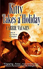 Kitty Takes a Holiday (Kitty Norville, Book…