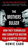 Carr, Howie: The Brothers Bulger
