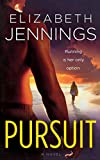 Jennings, Elizabeth: Pursuit