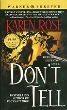 Don't Tell by Karen Rose