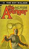 Kenneth Robeson: The Sky Walker (The Avenger #3)