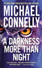 A Darkness More Than Night by Michael…