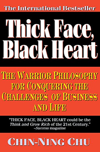 thick-face-black-heart-the-warrior-philosophy-for-conquering-the-challenges-of-business-and-life