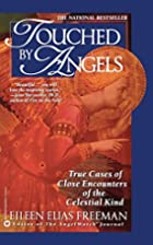 Touched By Angels by Eileen Elias Freeman