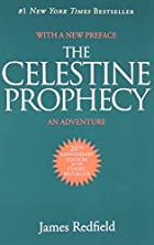 The Celestine Prophecy: An Adventure by…
