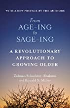 From Age-Ing to Sage-Ing: A Profound New…