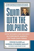 Swim with the Dolphins: How Women Can…