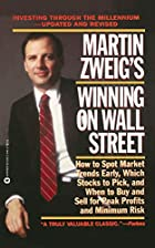 Martin Zweig Winning on Wall Street by…