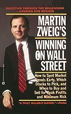 Martin Zweig Winning on Wall Street by…