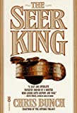 Chris Bunch: The Seer King