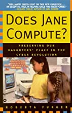 Does Jane Compute?: Preserving Our…