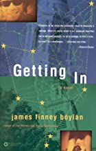 Getting In by James Finney Boylan