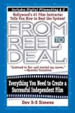 Simens, Dov S-S: From Reel to Deal: Everything You Need to to Create an Independent Film
