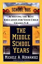 Middle School Years : Achieving the Best…