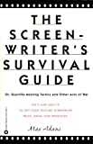 Adams, Max: The Screenwriter&#39;s Survival Guide : Or, Guerrilla Meeting Tactics and Other Acts of War