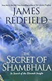 Redfield, James: The Secret of Shambhala: In Search of the Eleventh Insight