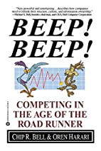 Beep! Beep!: Competing in the Age of the…