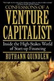 Quindlen, Ruthann: Confessions of a Venture Capitalist : Inside the High-Stakes World of Start-up Financing