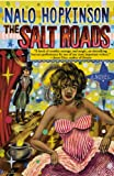 Hopkinson, Nalo: Salt Roads