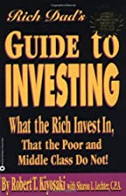 Rich Dad's Guide to Investing: What the Rich…