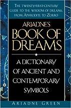 Ariadne's Book of Dreams: A Dictionary…