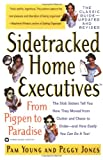 Jones, Peggy: Sidetracked Home Executives: From Pigpen to Paradise
