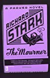 Stark, Richard: The Mourner