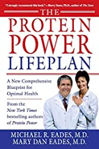 The Protein Power Lifeplan by Michael R.…